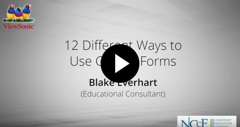 12 Different Ways to Use Google Forms in the Classroom with Blake Everhart Videos Apr 2016
