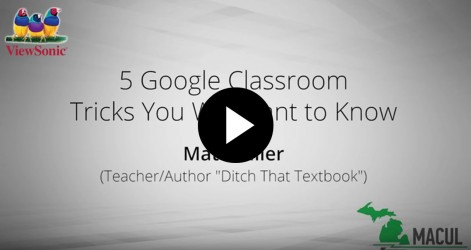 5 Google Classroom Tricks You Will Want to Know with Matt Miller Videos Apr 2016