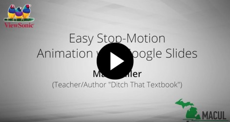 Easy Stop-Motion Animation with Google Slides with Matt Miller Videos Apr 2016